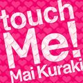 倉木麻衣「touch Me!」初回盤 / 2009年01月21日発売 / 3,500円 (