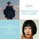 SIRUP、韓国で話題のアーティストSUMIN&Slomとのコラボ曲「Keep In Touch 」3月10日に先行配信!