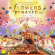 「FLOWERS BY NAKED 2019ー京都・二条城ー」