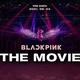 『BLACKPINK THE MOVIE』メインビジュアル  - 日本配給:エイベックス・ピクチャーズ、(C) 2021 YG ENTERTAINMENT INC. & CJ 4DPlex. ALL RIGHTS RESERVED. MADE IN KOREA