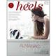 靴を愛してやまないすべての女性に捧ぐ! シューズマガジン「heels」に第2弾が登場