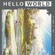 「HELLO WORLD」に子安武人、釘宮理恵ら 意味深なセリフをちりばめたWEB限定動画公開