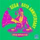 「セガ設立60周年プロジェクト」全60曲を収録したノンストップDJミックスアルバム『SEGA 60th Anniversary Official Bootleg DJ Mix』3月24日発売!