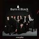 SUPER★DRAGON、「Burn It Black e.p.」最新ビジュアル&収録曲を発表