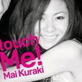 倉木麻衣「touch Me!」通常盤 / 2009年01月21日発売 / 3,059円 (